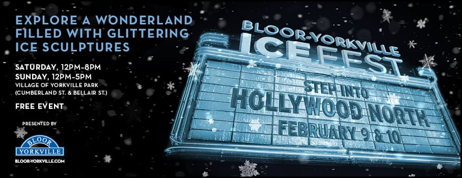 Bloor-Yorkville Icefest 2019: Hollywood North