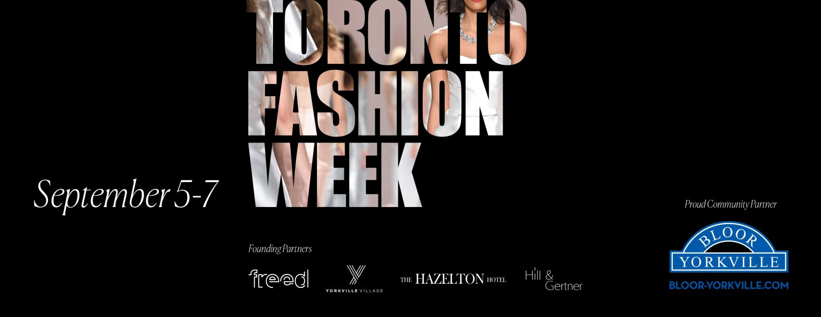 TORONTO FASHION WEEK – NEW LOCATION IN BLOOR-YORKVILLE